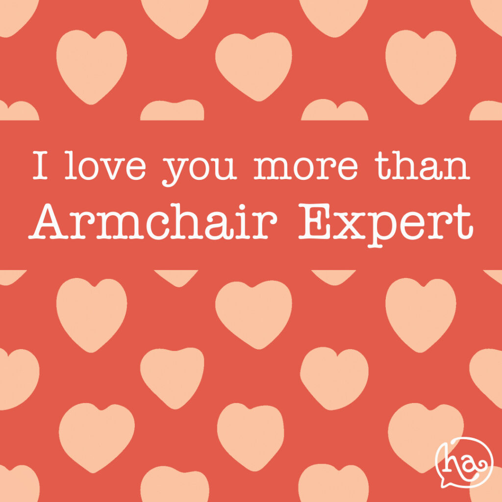 love-you-more-than-Armchair-Expert