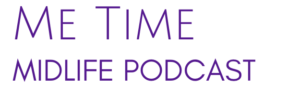 Me-Time-Midlife-podcast